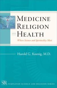 Medicine, Religion, and Health