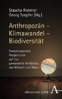 Anthropozan - Klimawandel - Biodiversitat