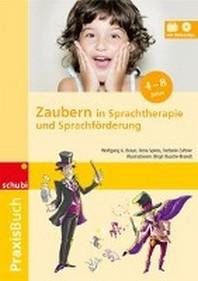 Praxisbuch Zaubern in Sprachtherapie und Sprachfoerderung