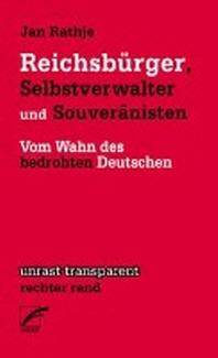 Reichsbuerger, Selbstverwalter und Souveraenisten