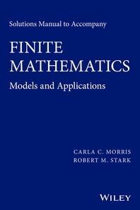 Solutions Manual to Accompany Finite Mathematics