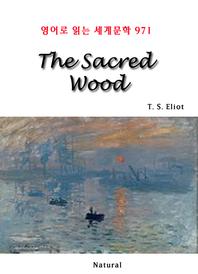 The Sacred Wood (영어로 읽는 세계문학 971)