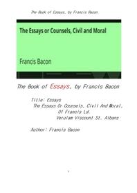 프랜시스 베이컨의 에세이집. The Book of Essays,The Essays Or Counsels, Civil And Moral, Of Francis L