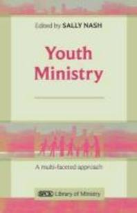 Youth Ministry - A Multifaceted Approach