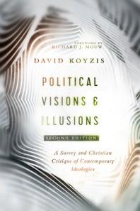Political Visions & Illusions