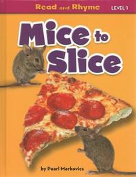 Mice to Slice