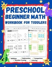 Preschool Beginner Math Workbook for Toddlers