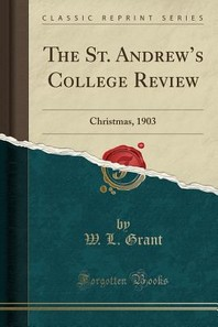The St. Andrew's College Review