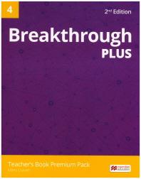 Breakthrough Plus. 4(Teacher's Book Premium Pack)