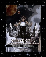 Online & Offline Self-Advertising and Self-Promotion for Books for Beginners