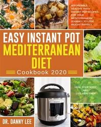 Easy Instant Pot Mediterranean Diet Cookbook 2020