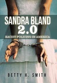 Sandra Bland 2.0