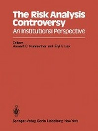 The Risk Analysis Controversy