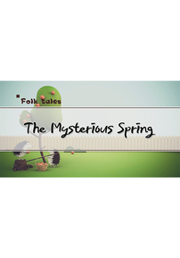 The Mysterious Spring