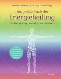 Das grosse Buch der Energieheilung