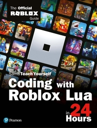 Coding with Roblox Lua in 24 Hours