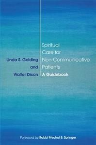 Spiritual Care for Non-Communicative Patients