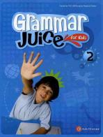 GRAMMAR JUICE FOR KIDS. 2