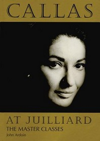 Callas at Juilliard
