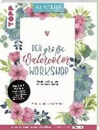 Der grosse Watercolor Workshop. Gestalten und Lettern mit Aquarell-Farben by unakritzolina