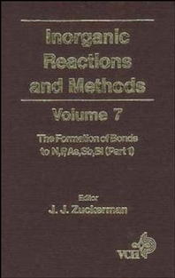 Inorganic Reactions and Methods, The Formation of Bonds to N,P,As,Sb,Bi (Part 1)