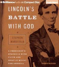Lincoln's Battle with God