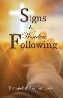 Signs & Wonders Following