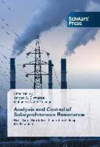 Analysis and Control of Subsynchronous Resosnance