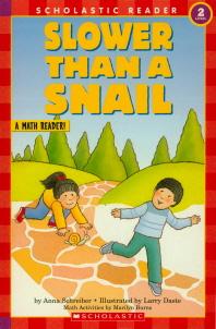 Slower Thana Snall