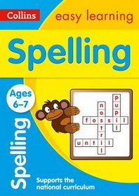 Collins Easy Learning Age 5-7 -- Spelling Ages 6-7