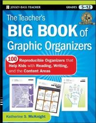 The Teacher's Big Book of Graphic Organizers, Grades 5-12