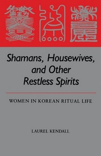 Shamans, Housewives, and Other Restless Spirits