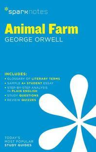 Animal Farm Sparknotes Literature Guide, Volume 16
