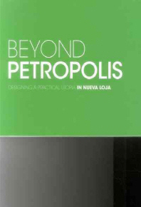 Beyond Petropolis