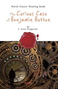 벤자민 버튼의 시간은 거꾸로 간다 : The Curious Case of Benjamin Button (영어 원서)