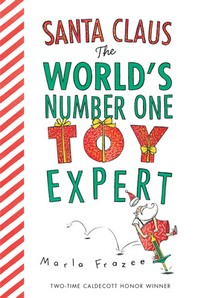 Santa Claus the World's Number One Toy Expert (Board Book)