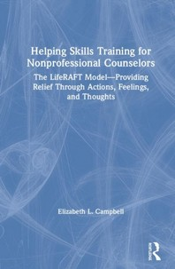 Helping Skills Training for Nonprofessional Counselors