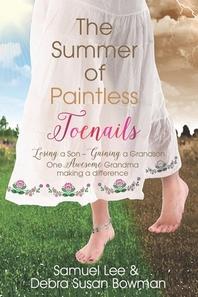 The Summer of Paintless Toenails