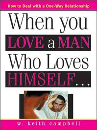 When You Love a Man Who Loves Himself