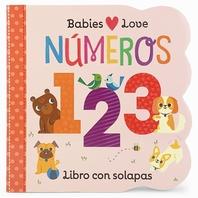 Babies Love Numeros = Babies Love Numbers