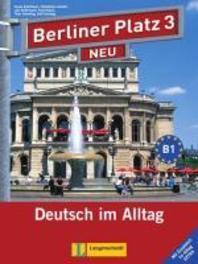Berliner Platz 3 NEU. Lehr- und Arbeitsbuch 3 mit 2 Audio-CDs und