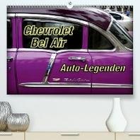 Auto-Legenden Chevrolet Bel Air (Premium, hochwertiger DIN A2 Wandkalender 2021, Kunstdruck in Hochglanz)