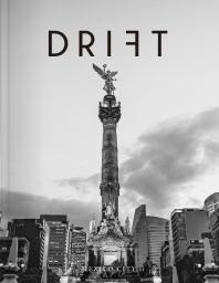 드리프트(Drift) Vol. 6: 멕시코 시티(Mexico City)