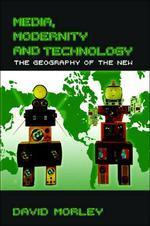 Media, Modernity and Technology