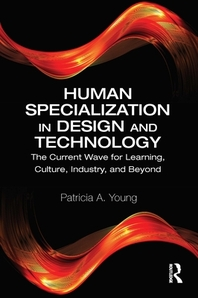 Human Specialization in Design and Technology