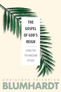 The Gospel of God's Reign