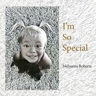 I'm So Special