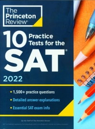 10 Practice Tests for the Sat, 2022