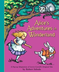 Alice's Adventures in Wonderland (Pop-Up)