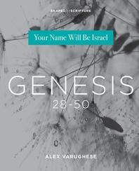 Genesis 28-50
